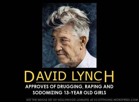 Dvaid Lynch Approves Rape