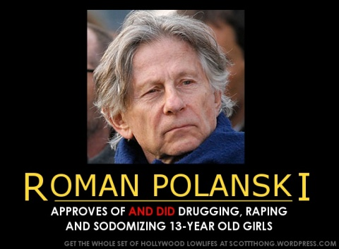 Roman Polanski Approves Rape